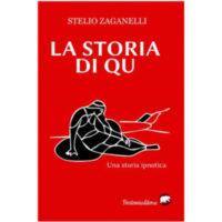 """""""La storia di QU. Una storia ipnotica"""" di Stelio Zaganelli"""