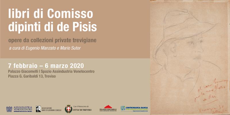 Libri di Comisso - Dipinti di de Pisis. Opere da collezioni private trevigiane