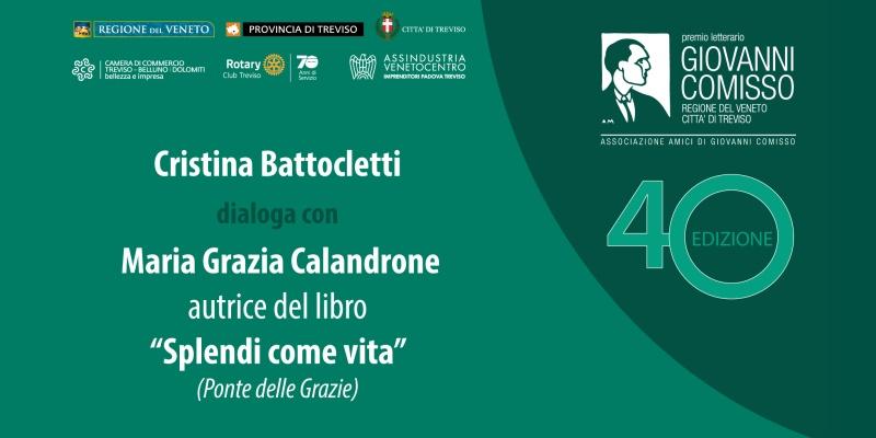 Premio Comisso 2021. Cristina Battocletti dialoga con Maria Grazia Calandrone