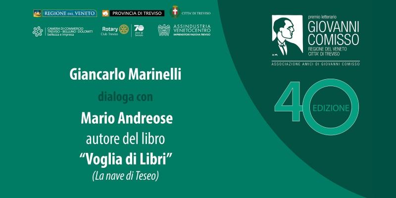 Premio Comisso 2021. Incontro con i Finalisti: Giancarlo Marinelli dialoga con Mario Andreose