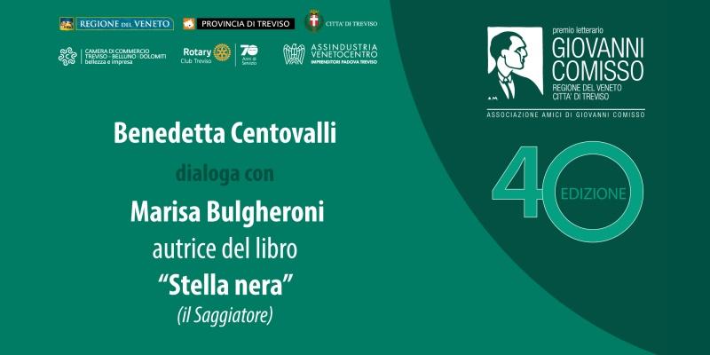 Premio Comisso 2021. Incontro con i Finalisti: Benedetta Centovalli dialoga con Marisa Bulgheroni