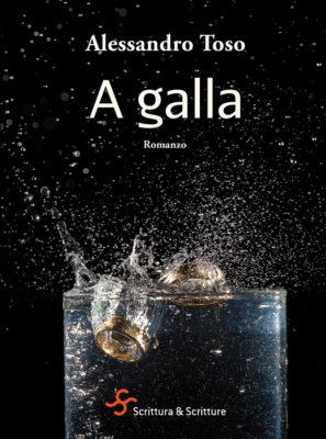 A-galla-Toso