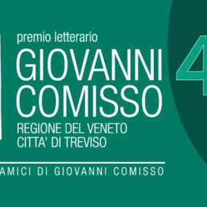 Premio letterario Giovanni Comisso 2021 – XL edizione