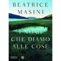 Beatrice Masini, I nomi che diamo alle cose