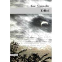 Ezio Sinigaglia, Eclissi