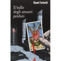 Gianni Farinetti, Il ballo degli amanti perduti