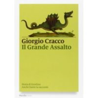 Giorgio Cracco, Il grande assalto