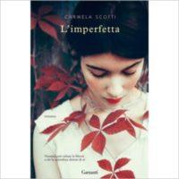 """""""L'imperfetta"""" di Carmela Scotti"""