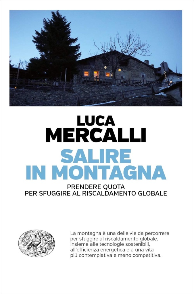 Luca Mercalli - Salire in montagna