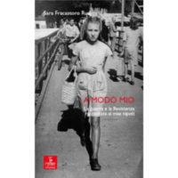 """""""A modo mio"""" di Sara Francastoro Rudi"""