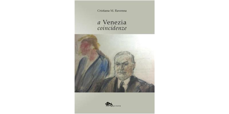 """""""A Venezia coincidenze"""" di Cristiana Moldi Ravenna"""