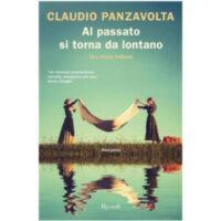 """""""Al passato si torna da lontano"""" di Claudio Panzavolta"""
