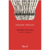 """""""Desideri deviati. Amore e ragione"""" di Edoardo Albinati"""