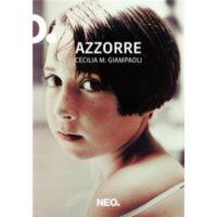 """""""Azzorre"""" di Cecilia Maria Giampoli"""