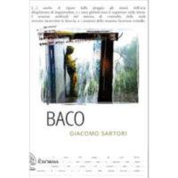 """""""Baco"""" di Giacomo Sartori"""