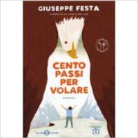 """""""Cento passi per volare"""" di Giuseppe Festa"""
