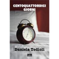 """""""Centoquattordici giorni"""" di Daniela Tedioli"""
