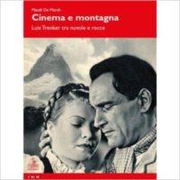 """""""Cinema e montagna"""" di Maudi De March"""
