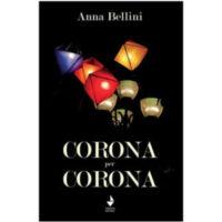 """""""Corona per Corona"""" di Anna Bellini"""