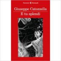 """E tu splendi"" di Giuseppe Catozzella"