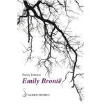 "Recensioni a ""Emily Brontë"" di Paola Tonussi"
