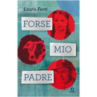 """""""Forse mio padre"""" di Laura Forti"""