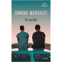 """Fratelli"" di Simone Marcuzzi"