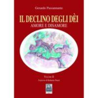 Gerardo Passannante, Il declino degli dèi. Amore e disamore