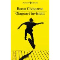 """""""Giaguari invisibili"""" di Rocco Civitarese"""