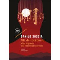"""""""Gli dei notturni"""" di Danilo Soscia"""