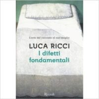 """""""I difetti fondamentali """" di Luca Ricci"""
