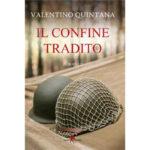 """Recensioni a """"Il confine tradito"""" di Valentino Quintana"""