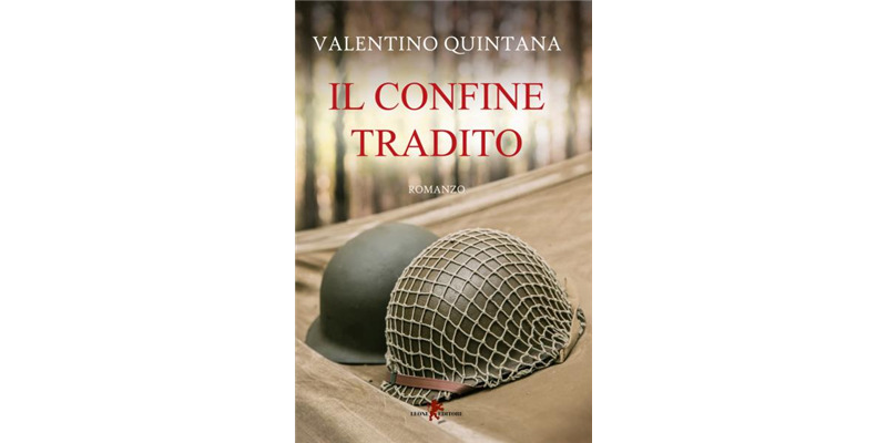 """""""Il confine tradito"""" di Valentino Quintana"""