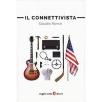 """""""Il connettivista"""" di Claudio Ronco"""