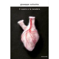 """""""Il cuore e la tenebra"""" di Giuseppe Culicchia"""