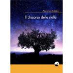 """Recensioni a """"Il discorso delle stelle"""" di Antonio Rubino"""