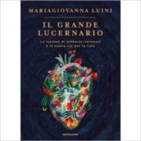 """""""Il grande lucernario"""" di Mariagiovanna Luini"""