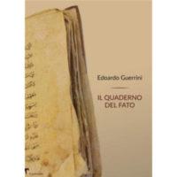 """""""Il quaderno del fato"""" di Edoardo Guerrini"""