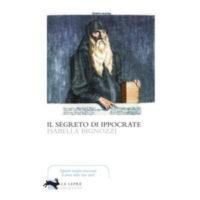 """""""Il segreto di Ippocrate"""" di Isabella Bignozzi"""
