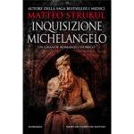 "Recensioni a ""Inquisizione Michelangelo"" di Matteo Strukul"