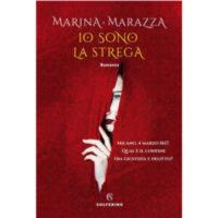 """""""Io sono strega"""" di Marina Marazza"""