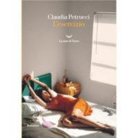 """""""L'esercizio"""" di Claudia Petrucci"""