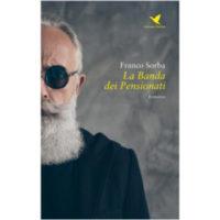 """La banda dei pensionati"" di Franco Sorba"