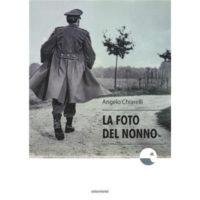 """""""La foto del nonno"""" di Angelo Chiarelli"""