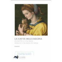 """La gatta della regina"" di Domitilla Calamai e Marco Calamai De Mesa"