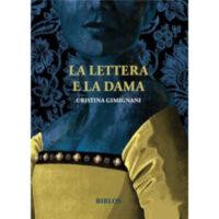 """""""La lettera e la dama"""" di Cristina Gemignani"""