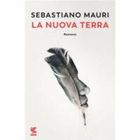 """""""La nuova terra"""" di Sebastiano Mauri"""
