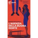 """Recensioni a """"L'agenzia della buona morte"""" di Massimiliano Nuzzolo"""
