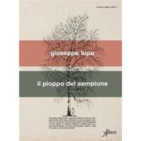 """""""Il pioppo del Sempione"""" di Giuseppe Lupo"""