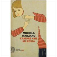 """""""L'amore che mi resta """" di Michela Marzano"""